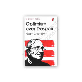 Optimism Over Despair Noam Chomsky