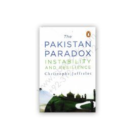 The Pakistan Paradox Instability & Resilience Christophe Jaffrelot