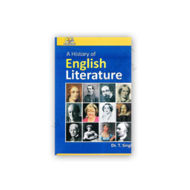 A History of English Literature By Dr T Singh - AH