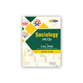 Sociology MCQs for CSS PMS By Jawad Tariq - JWT