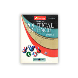 Notes on Political Science Paper 1 By Prof Halima Afridi – Advanced