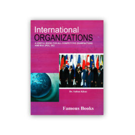 International Organizations By Dr Sultan Khan – Famous Books