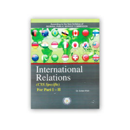 International Relations (CSS Specific) P1-2 By Dr Sultan Khan