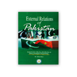 External Relations of Pakistan By Dr Sultan Khan – Famous Books