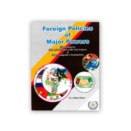 Foreign Policy of Major Powers By Dr Sultan Khan – Famous Books