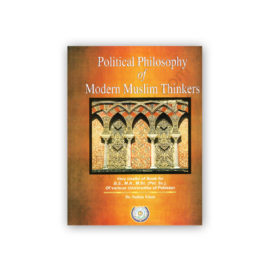 Political Philosophy of Modern Muslim Thinkers By Dr Sultan Khan