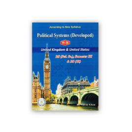 Political Systems (Developed) W/R UK & US By Dr Sultan Khan