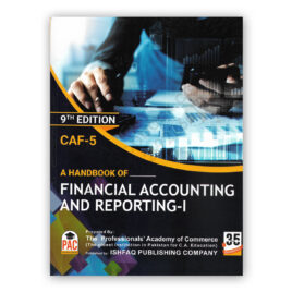CA CAF 5 A Hand Book of Financial Accounting & Reporting 1 9th Edition PAC