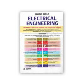 Question Bank in Electrical Engineering By J B Gupta