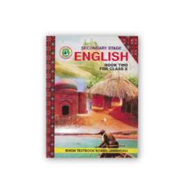 Secondary Stage ENGLISH Book Two For Class X Sindh Textbook Board