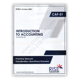 CA CAF 1 Introduction To Accounting Autumn 2021 Volume 2 RISE Publications