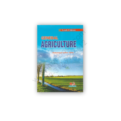 General Agriculture 10th Edition By Dr M Akhtar Abbas AH Publishers