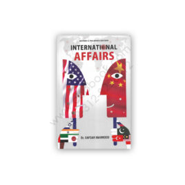 INTERNATIONAL AFFAIRS By Safdar Mehmood - Jahangir WorldTimes