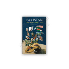 Pakistan The State in Crisis By Khaled Ahmed - VANGUARD