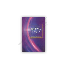 The Brazen Truth by Syed Zeeshan Haider – Sang e Meel