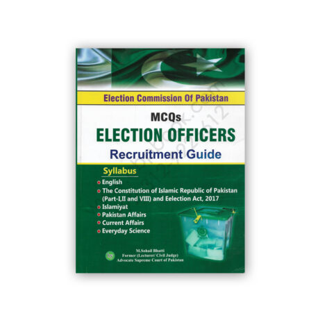 MCQs Election Officer Guide By M Sohail Bhatti – Bhatti Sons