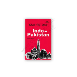 Our History Indo – Pakistan By Kh A HAYE - FEROZSONS