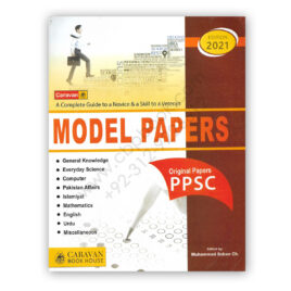 Caravan MODEL PAPERS with Original Papers of PPSC 2021 By M Soban Ch