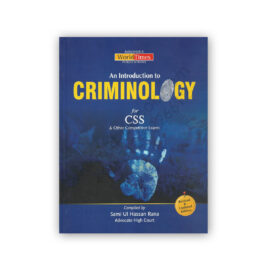 An Introduction To CRIMINOLOGY For CSS By Sami Ul Hassan Rana - JWT