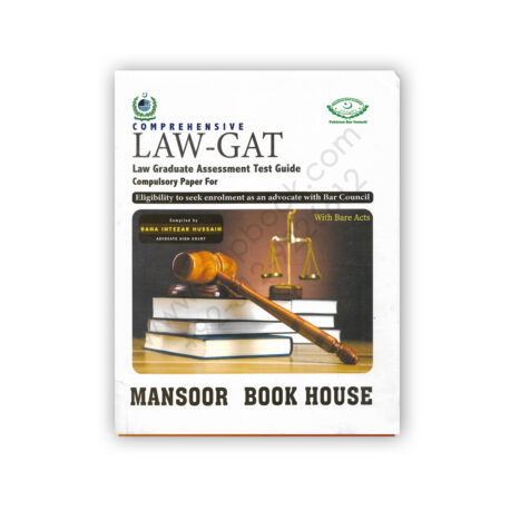 LAW GAT Guide with Bare Acts By Rana Intezar Hussain - Mansoor