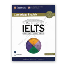 The Official Cambridge Guide To IELTS For Academic and General Training with DVD