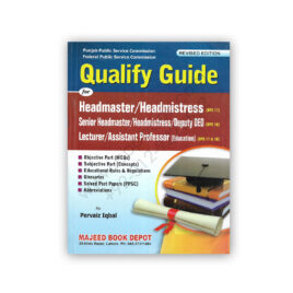Qualify Guide For Headmaster / Headmistress Guide By Pervaiz Iqbal - Majeed