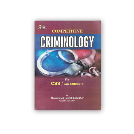 Criminology For CSS / LAW By M Haseeb Chaudhry - AH