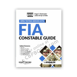 (OTS) FIA Federal Investigation Agency Constable Guide By Dogar Brother