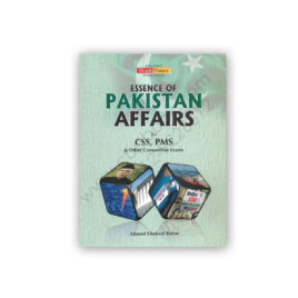 Essence of Pakistan Affairs For CSS PMS By Ahmed Shakeel Babar - JWT