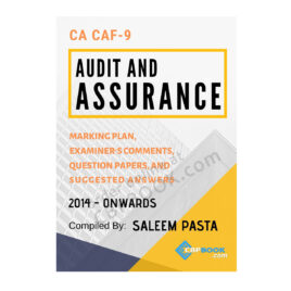 CA CAF 9 AUDIT & ASSURANCE Yearly Past Papers Spring 2014 To Spring 2021