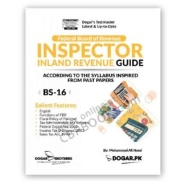 FBR Inspector Inland Revenue (BS-16) Guide Dogar Brother