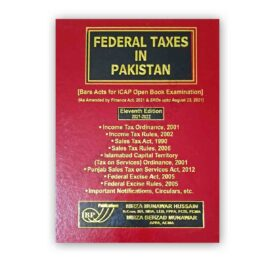 Federal Taxes in Pakistan (Bare Acts Only) 2022 Ed – Mirza Munawar