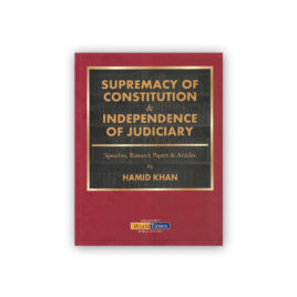 Supremacy of Constitution & Independence of Judiciary – JWT